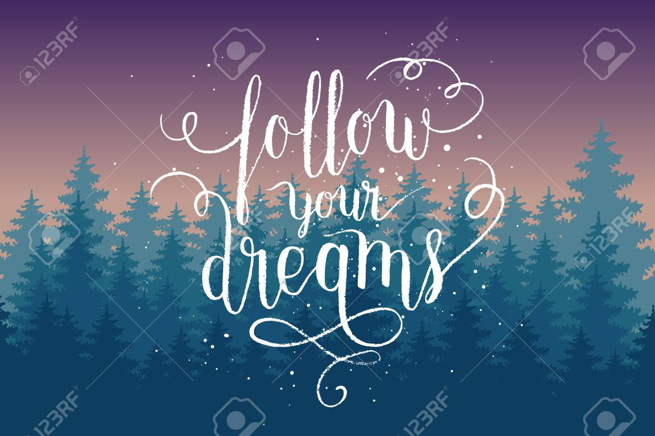 Follow Your Dreams Greeting Card Poster Print With Night Pine Forest And Hand Lettering