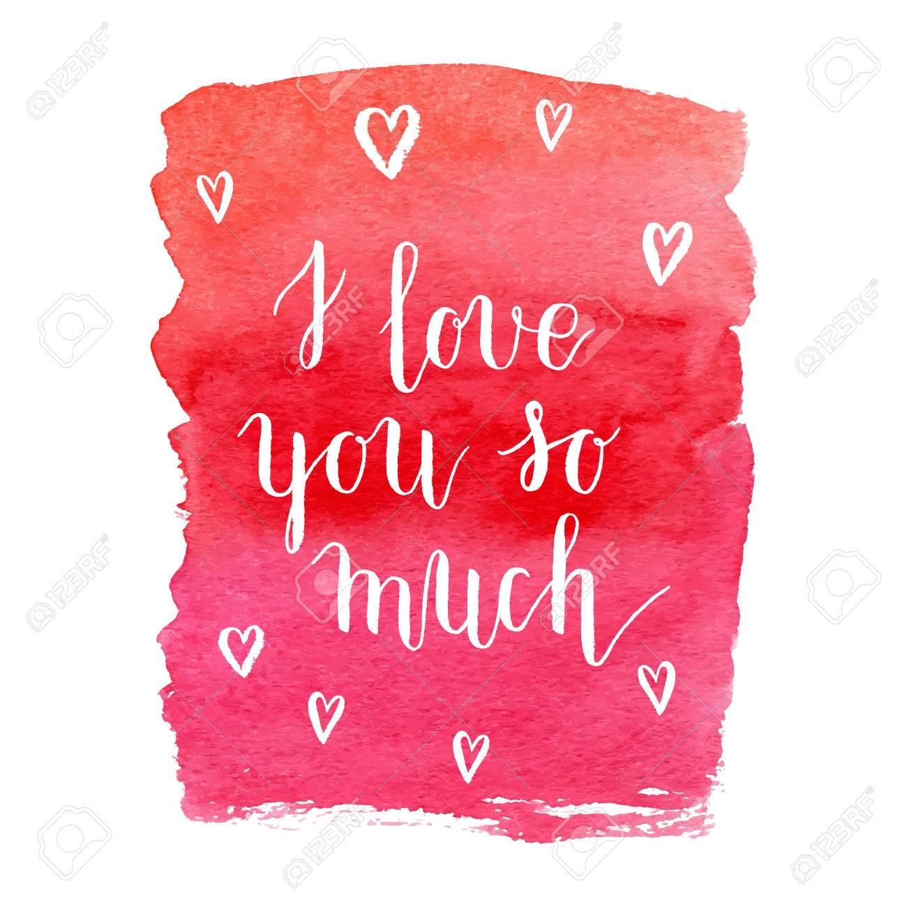 Ich Liebe Dich So Sehr Grusskarte Plakat Mit Rotem Aquarell Fleck