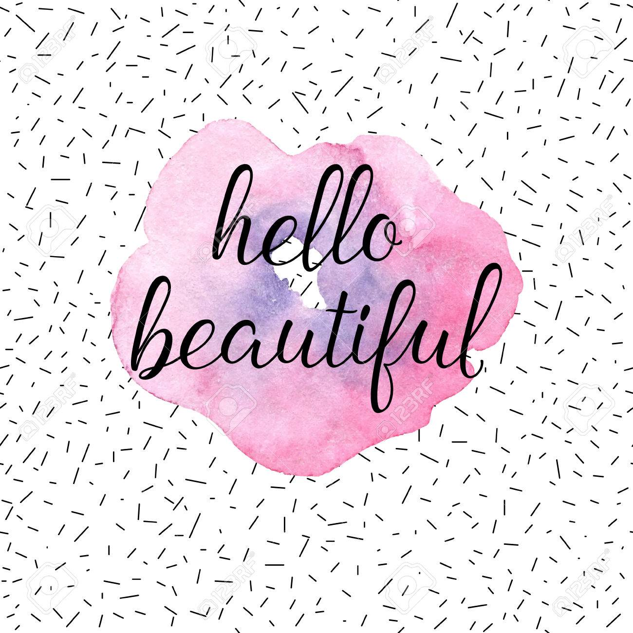 Hello Beautiful Greeting Card, Fashion Poster. Vector Hand Lettering Quote  On Pink Watercolor Flower