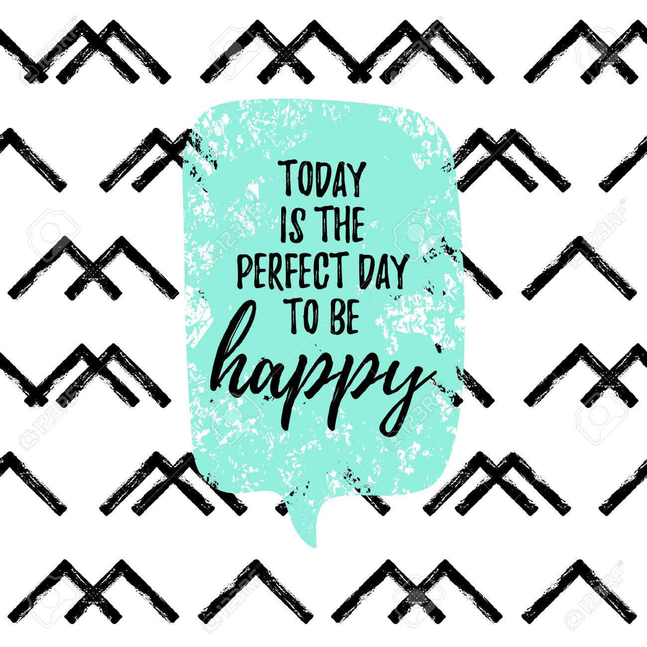 Today Is The Perfect Day To Be Happy Fashion Graphic Print Greeting
