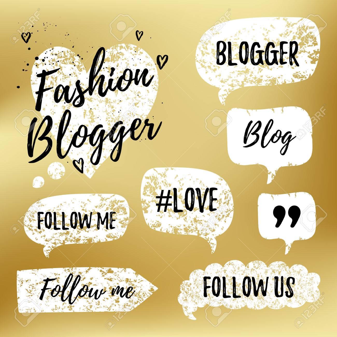 Vector Burbujas De Discurso Con Frases Fashon Blogger Blog Amor Sígueme En Oro Borrosa De Fondo