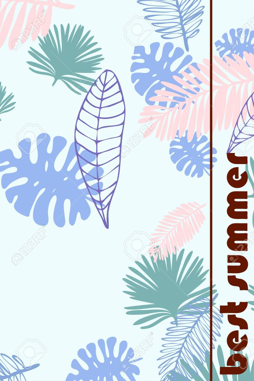 Leaves of tropical plants. Color summer postcard, summer vacation. Vector background. - 123636776
