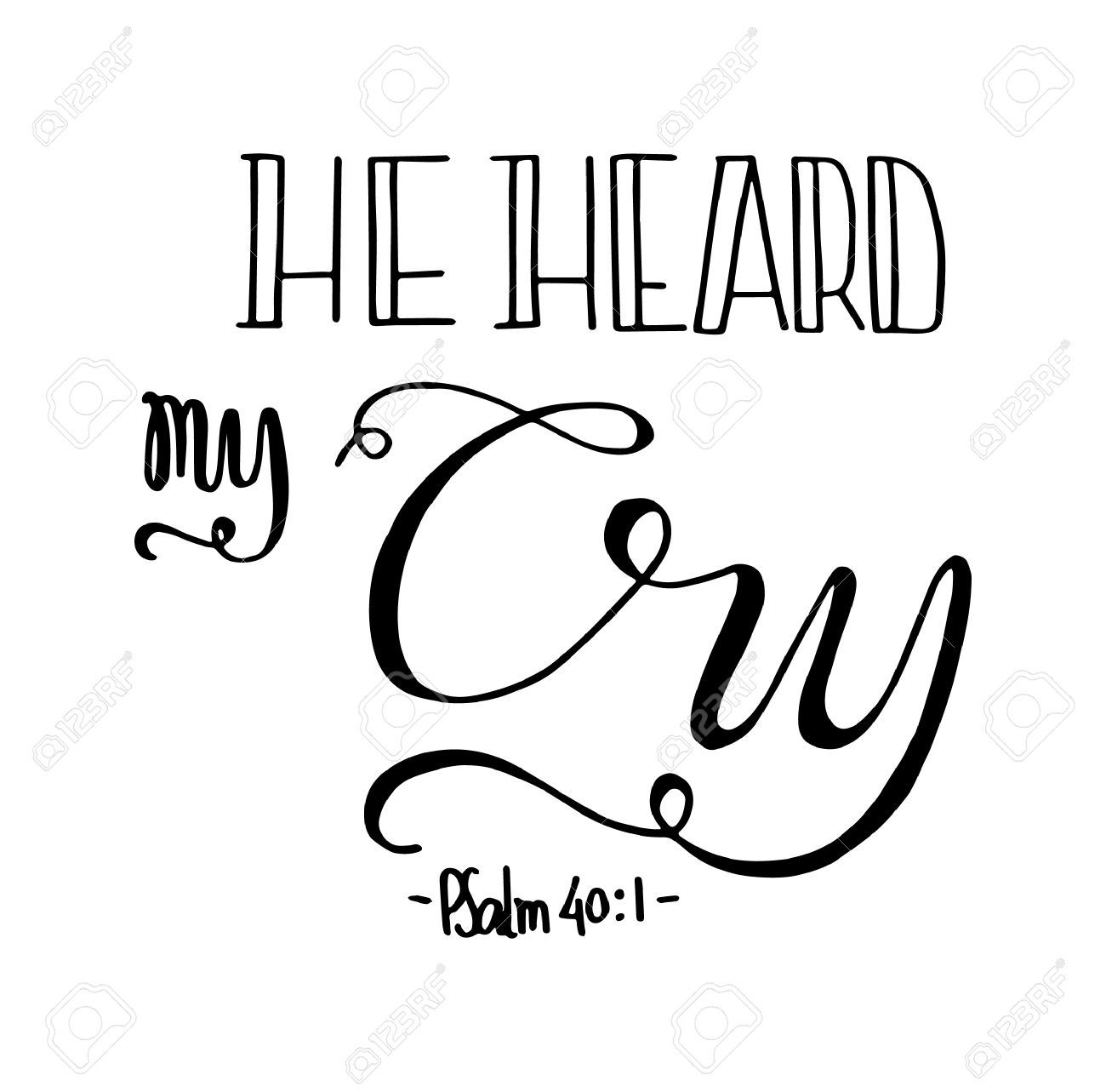 He heard my cry bible verse hand lettered quote modern bible verse hand lettered quote modern calligraphy christian buycottarizona Images