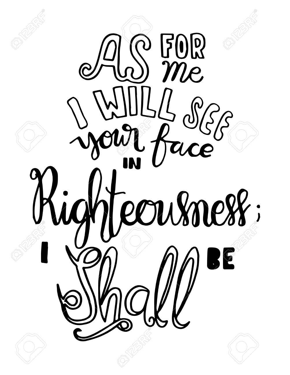 i will see your face in righteousness. Hand Lettered Quote. Inspirational Wall Art. Modern Calligraphy - 64224498