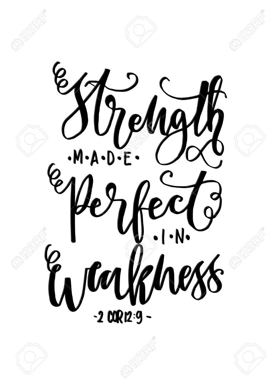 Bible Quotes For Strength Strength Made Perfect In Weakness On White Backgroundbible