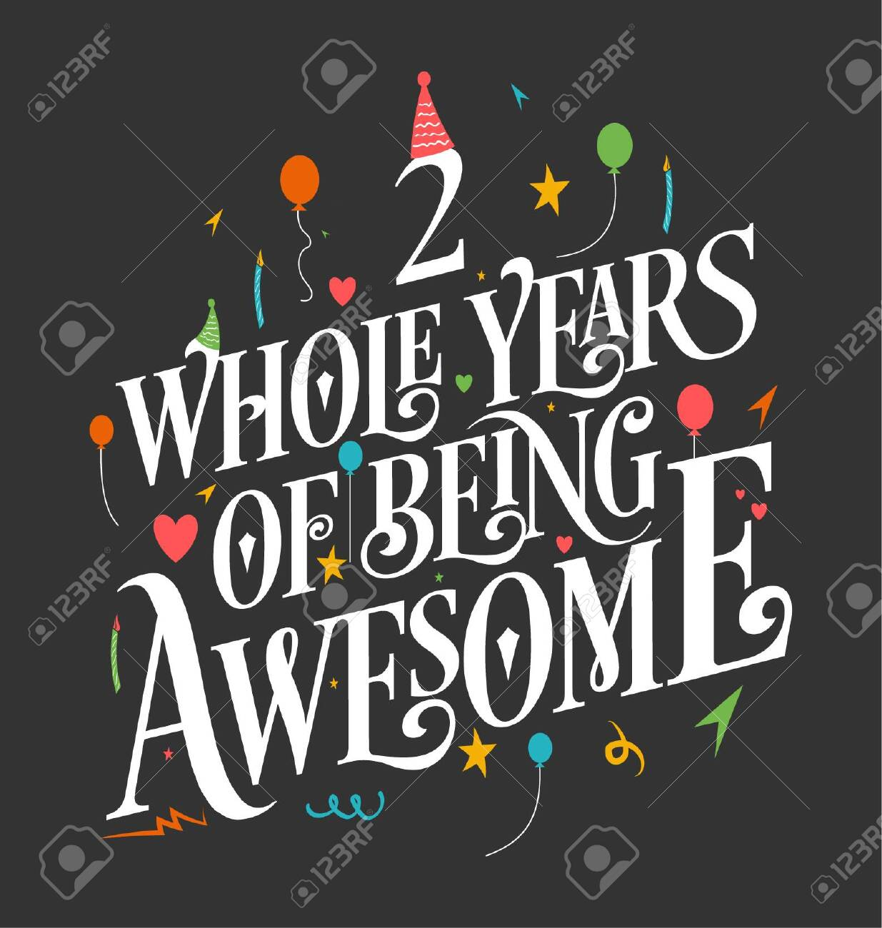2nd Birthday And 2nd Wedding Anniversary Typography Design Royalty Free Cliparts Vectors And Stock Illustration Image 138837418