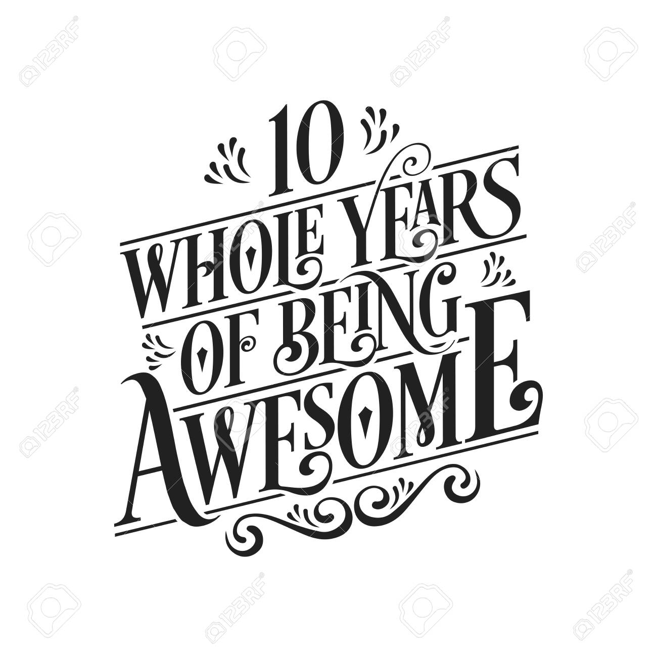 10 Years Birthday And 10 Years Wedding Anniversary Typography Royalty Free Cliparts Vectors And Stock Illustration Image 141187331