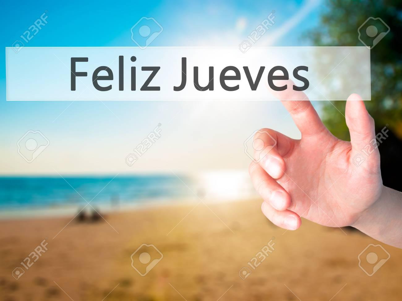 Feliz Jueves Glücklicher Donnerstag Auf Spanisch Hand Die Einen