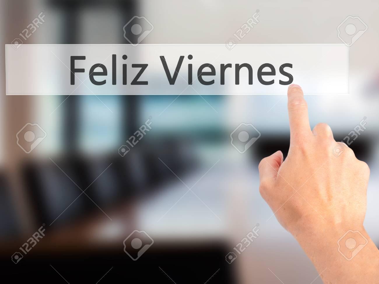 Feliz Viernes Glücklicher Freitag Auf Spanisch Hand Die Einen