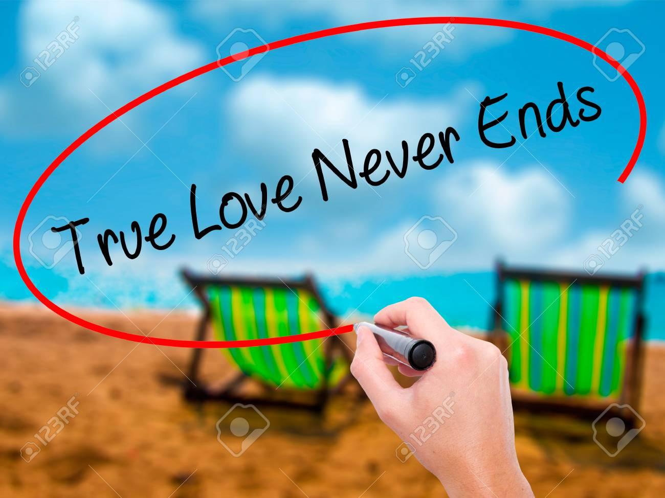 Man Hand Schrijven True Love Never Ends Met Zwarte Stift Op Visuele