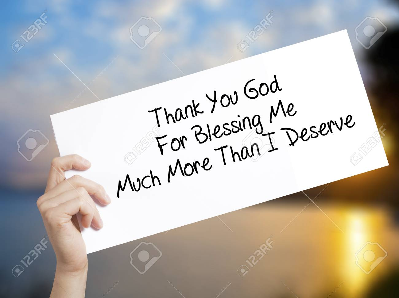 Thank You God For Blessing Me Much More Than I Deserve Sign On