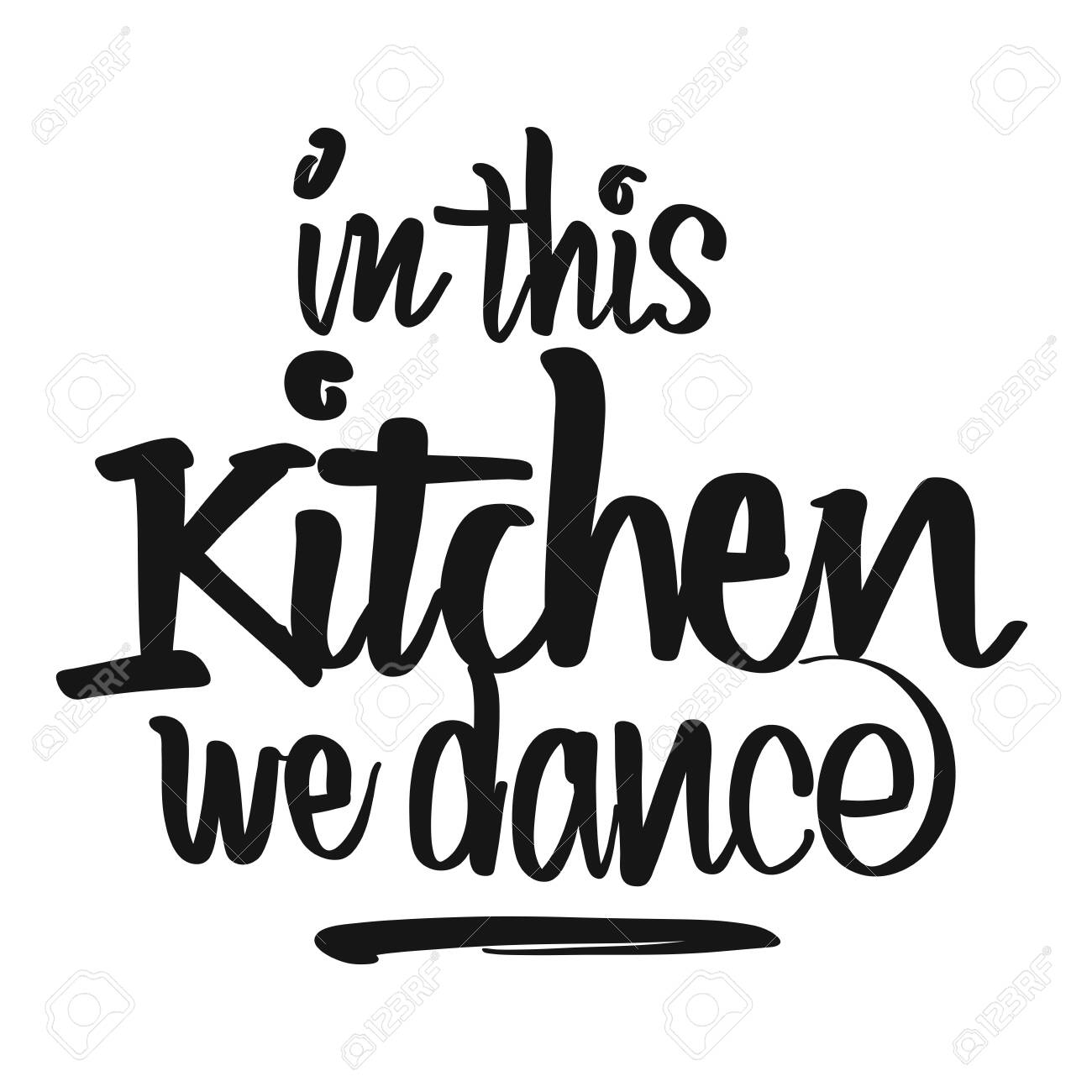 picture about Printable Kitchen Art called Inside This Kitchen area We Dance handwritten lettering. Printable Kitchen area..