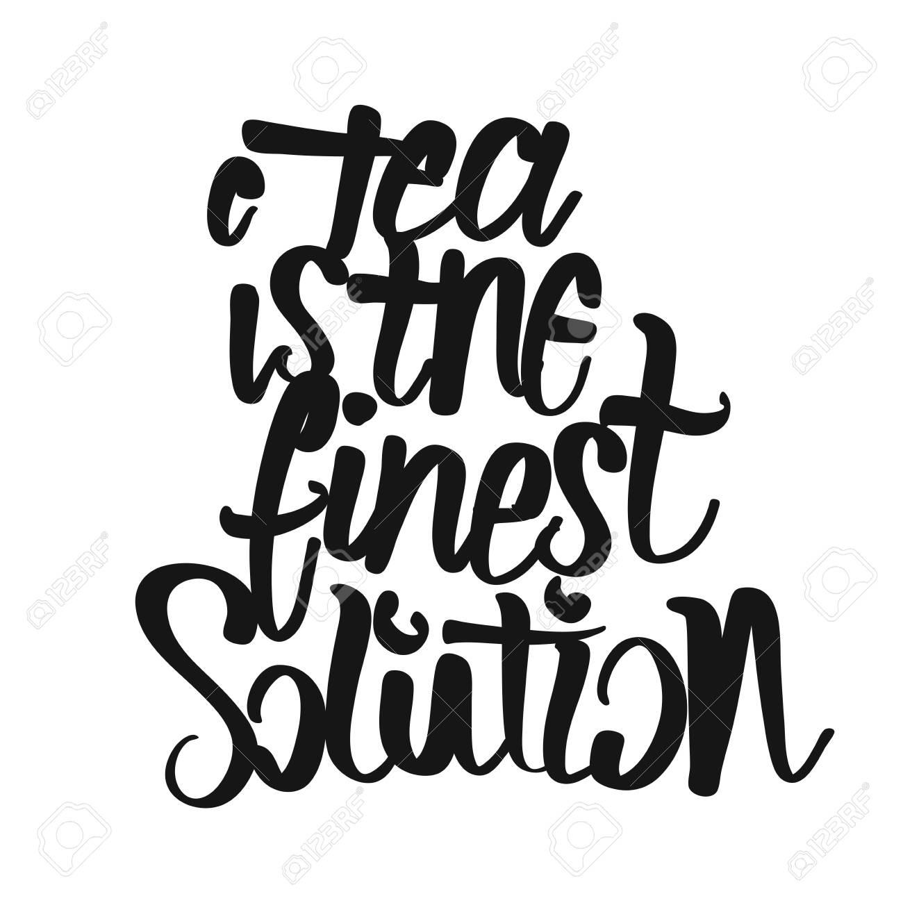 photograph regarding Printable Kitchen Art known as Tea Is The Fines Alternative handwritten lettering. Printable Kitchen area..
