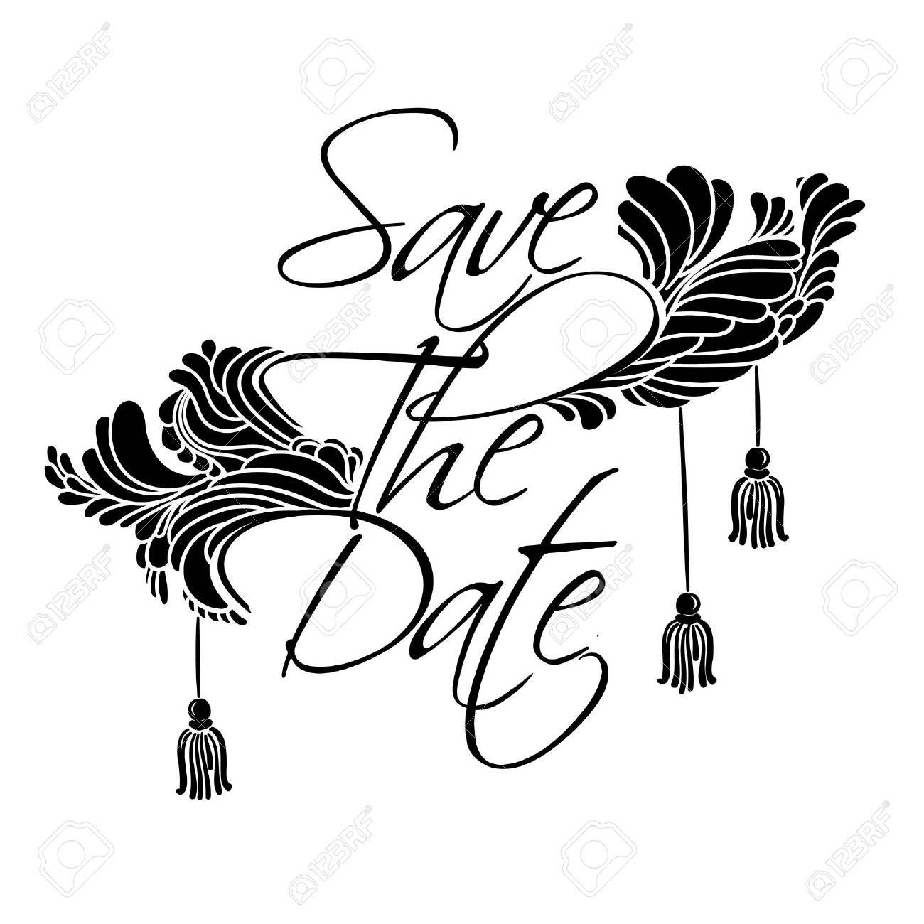 Sign Save The Date. Lettering with feathers and tassels luxury style. - 43215117