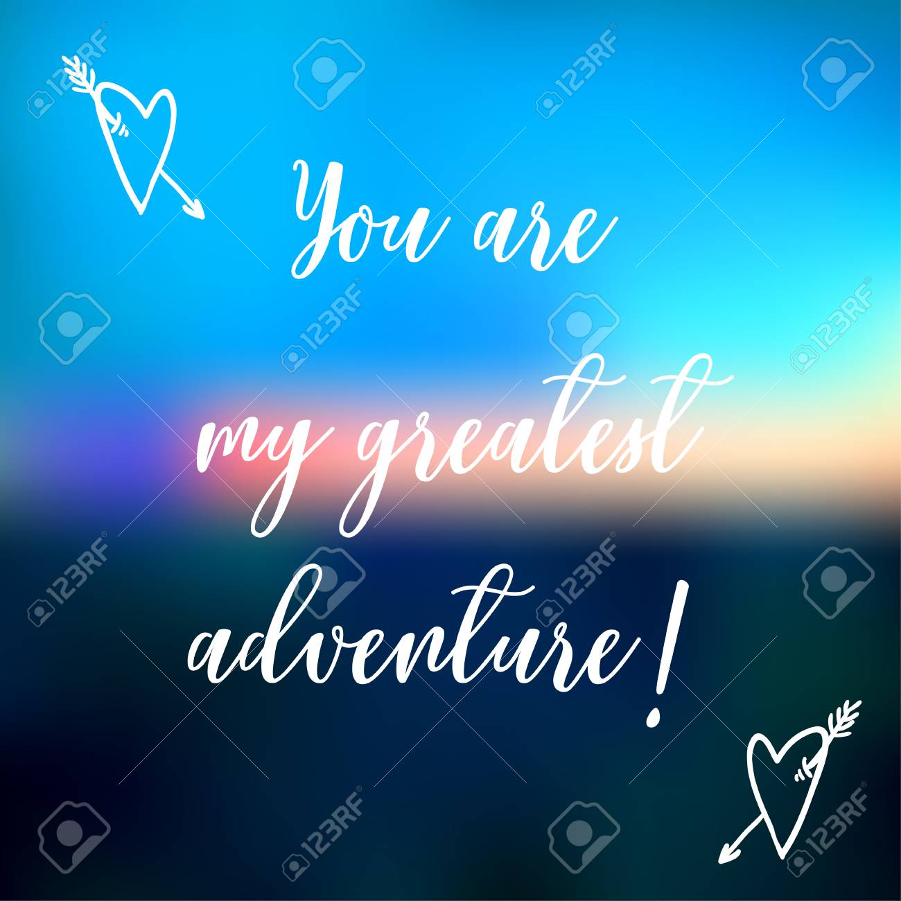 Decorative Card With Quote You Are My Greatest Adventure Royalty