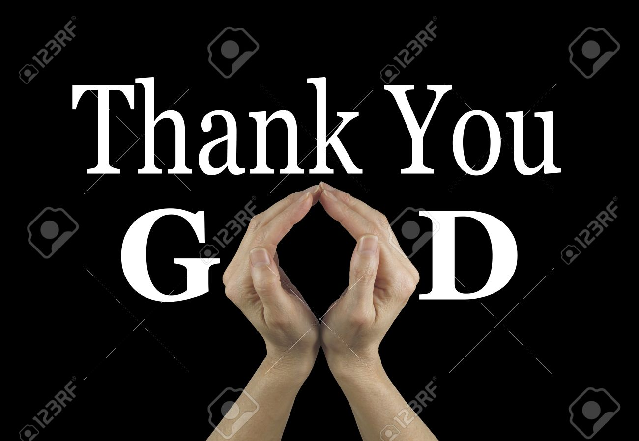 Thank You God Female Hands Making An O Shape In The Word Stock
