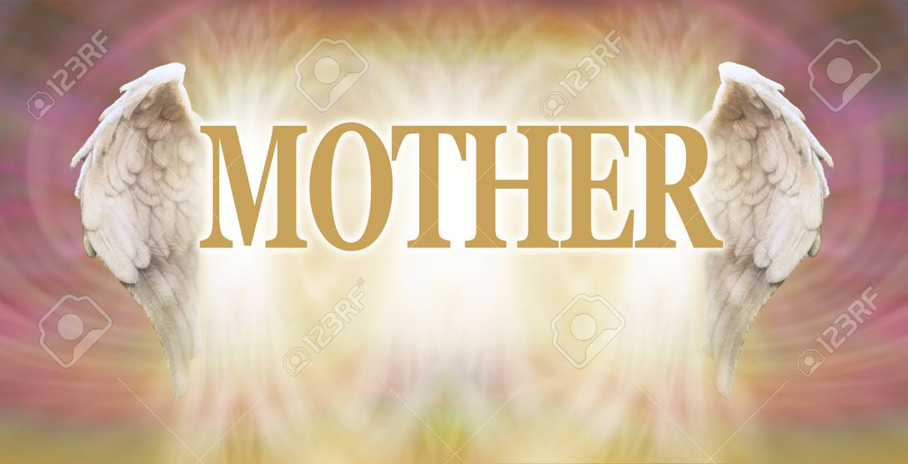 All mothers are angels on earth a pair of white angel wings with the word mother in between them on a heavenly pink and light golden patterned background