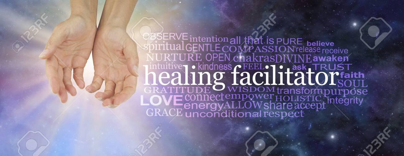 I am a healing facilitator word cloud - female open palm hands beside a HEALING FACILITATOR word cloud on a light burst and deep space dark blue background - 136983822