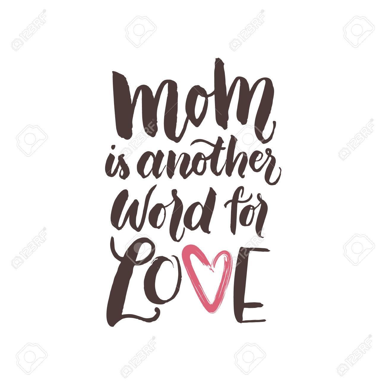 Madre Es Otra Palabra Para El Amor La Frase Escrita A Mano