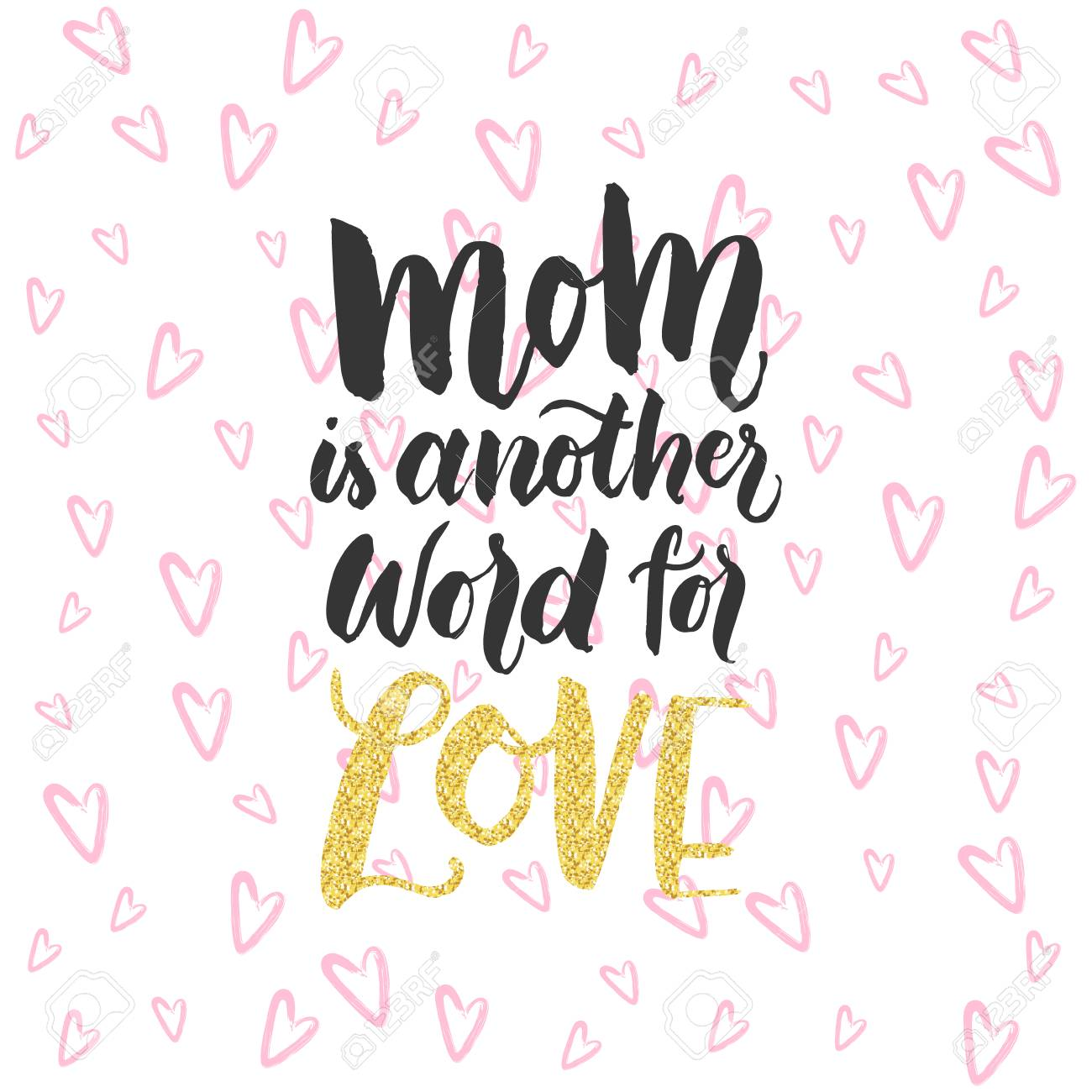 hand drawn lettering design card with quote mom is another
