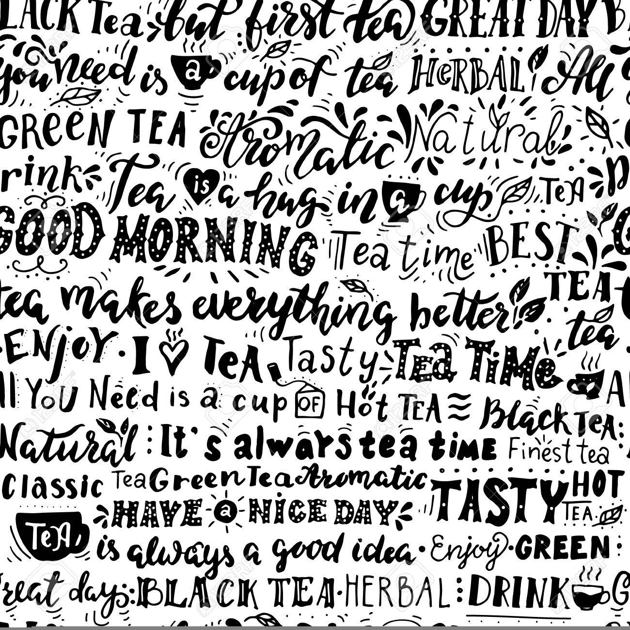 seamless pattern of words about tea inspirational quotes hand