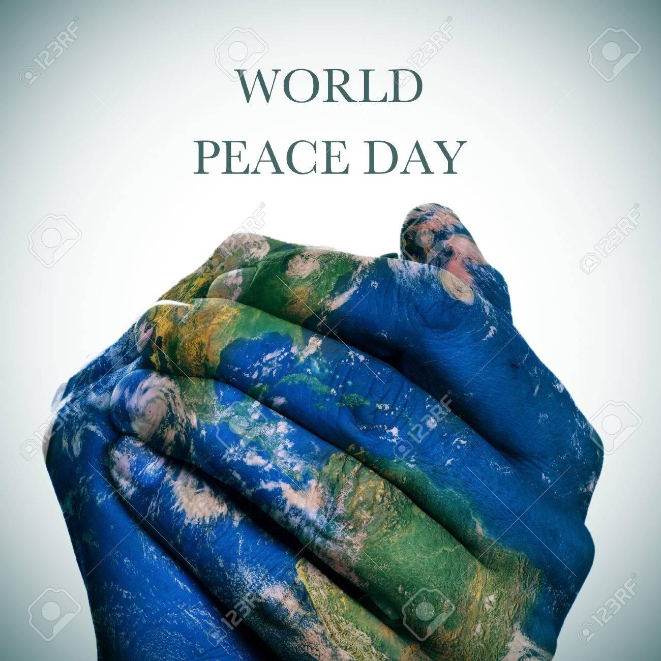 Extrêmement La Journée De La Paix Phrase De Monde Et Une Carte Du Monde Dans  YU65