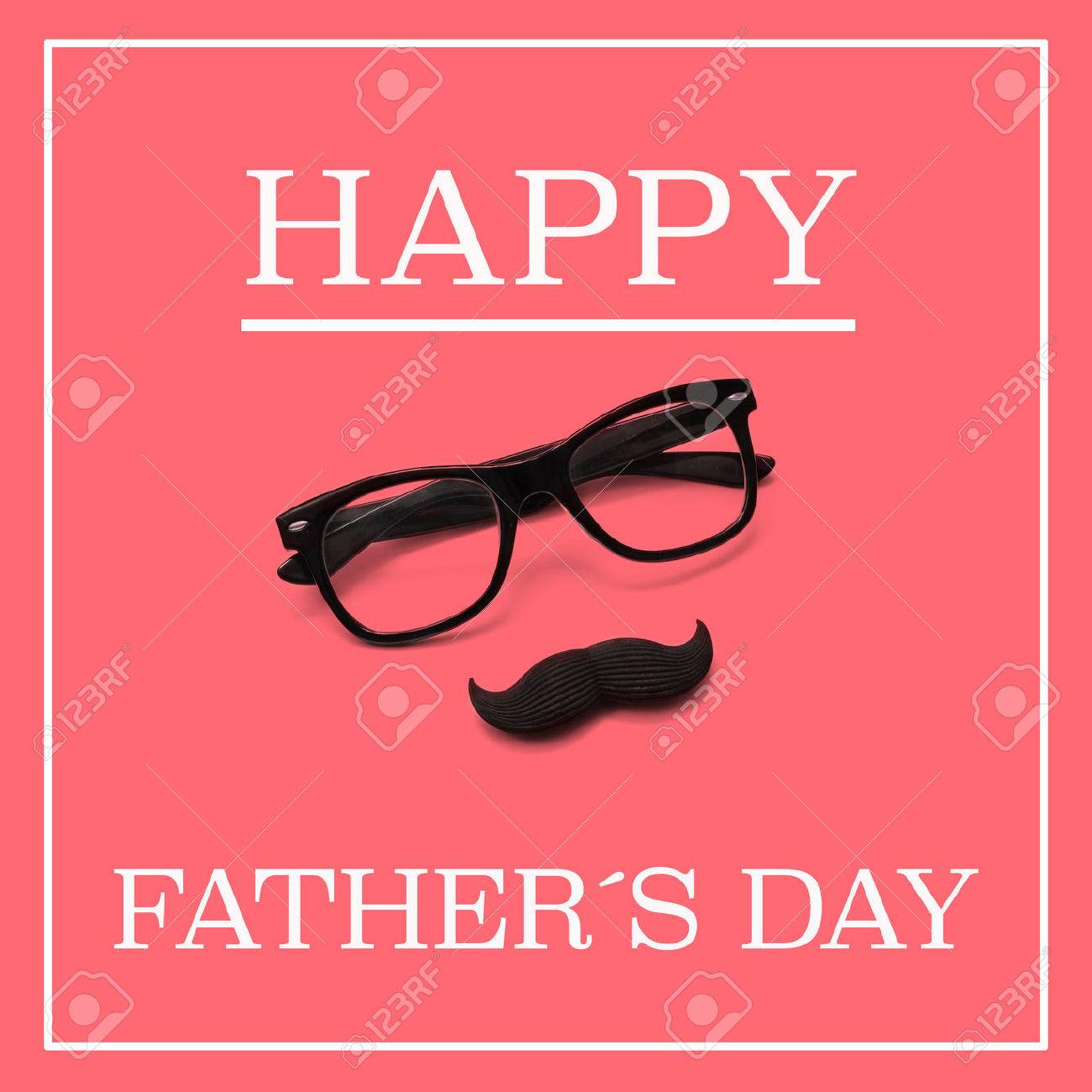The sentence happy fathers day and a pair black eyeglasses and the sentence happy fathers day and a pair black eyeglasses and a moustache forming a sciox Image collections