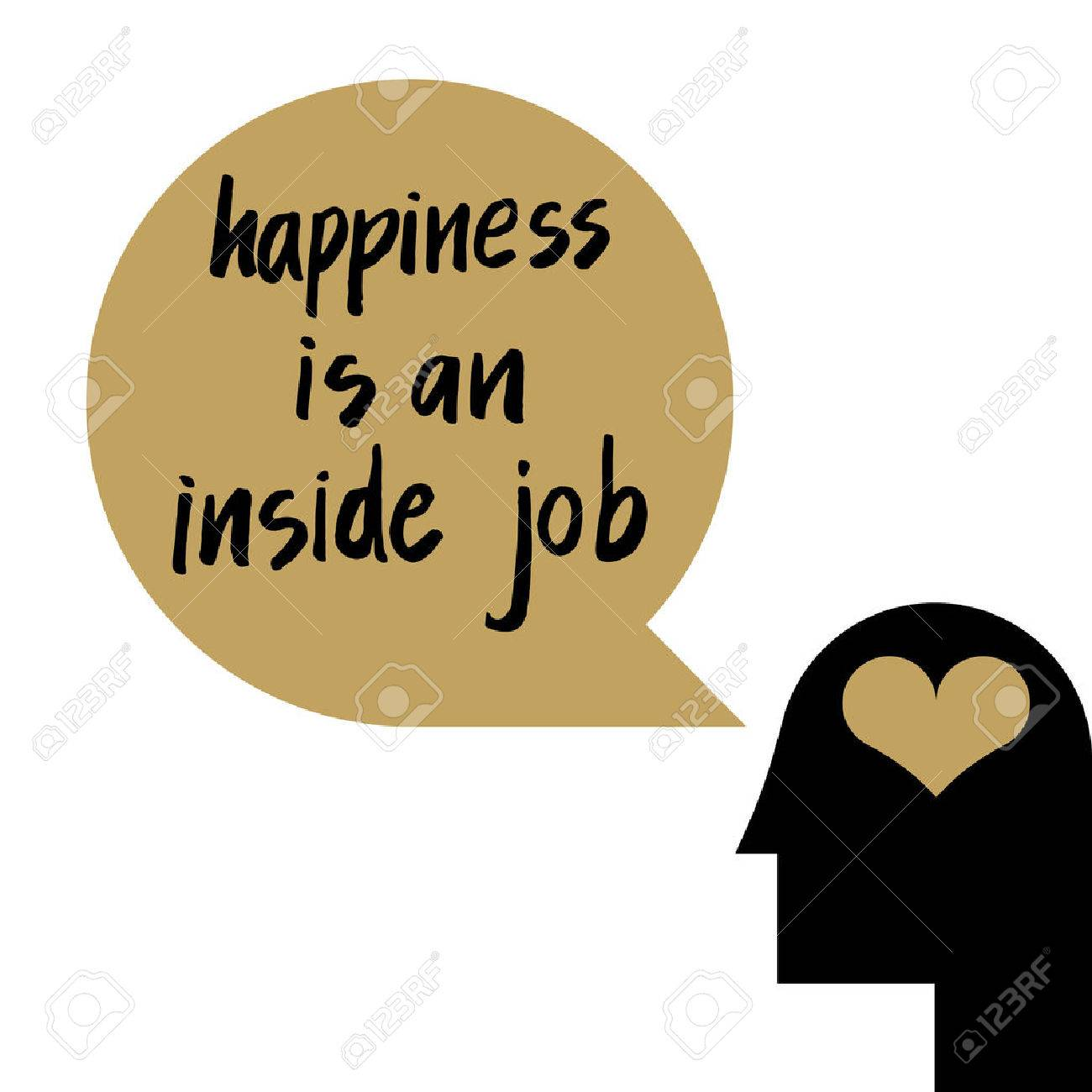 Happiness Is An Inside Job Quote Illustration For Self Esteem Concept In  Psychology Stock Vector