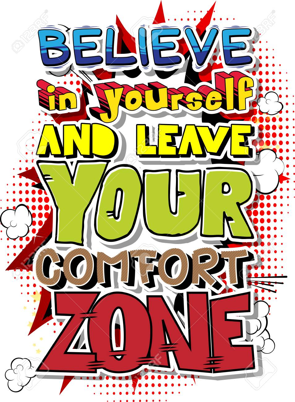 Believe in yourself and leave your comfort zone vector illustrated believe in yourself and leave your comfort zone vector illustrated comic book style design solutioingenieria Choice Image