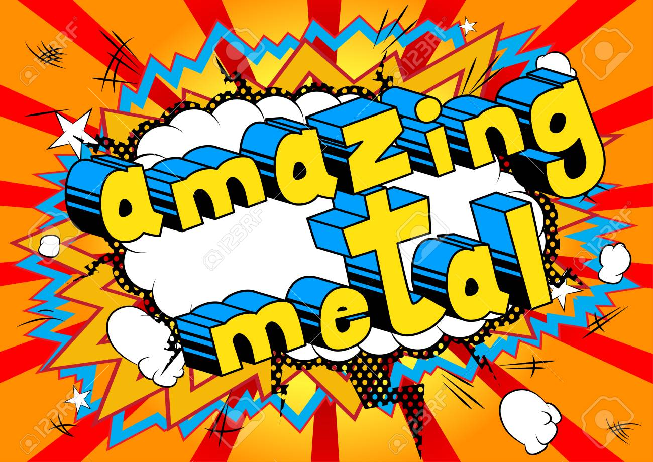 Amazing Metal - Comic Book Word On Abstract Background. Royalty Free ...