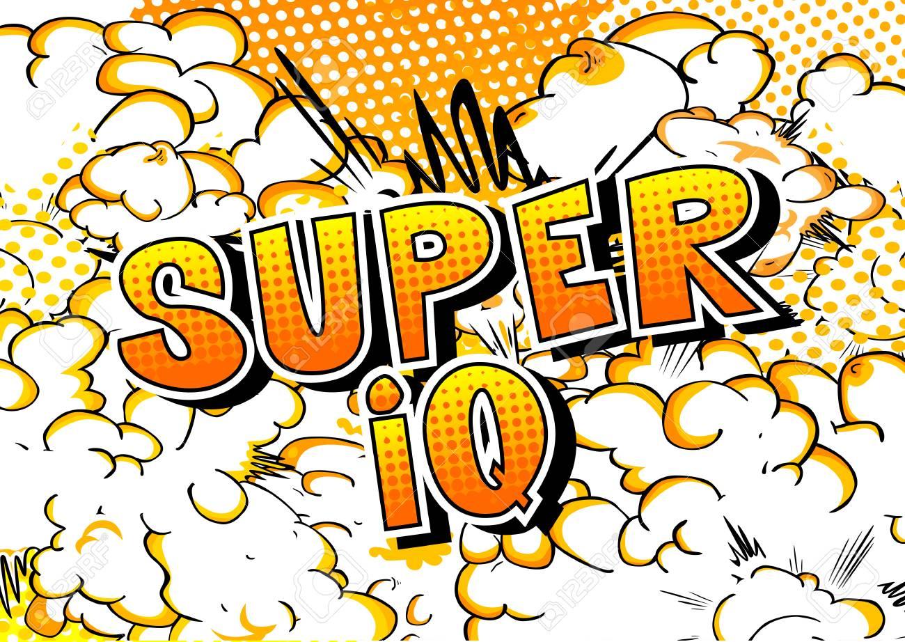Super IQ - Vector illustrated comic book style phrase. - 108359197