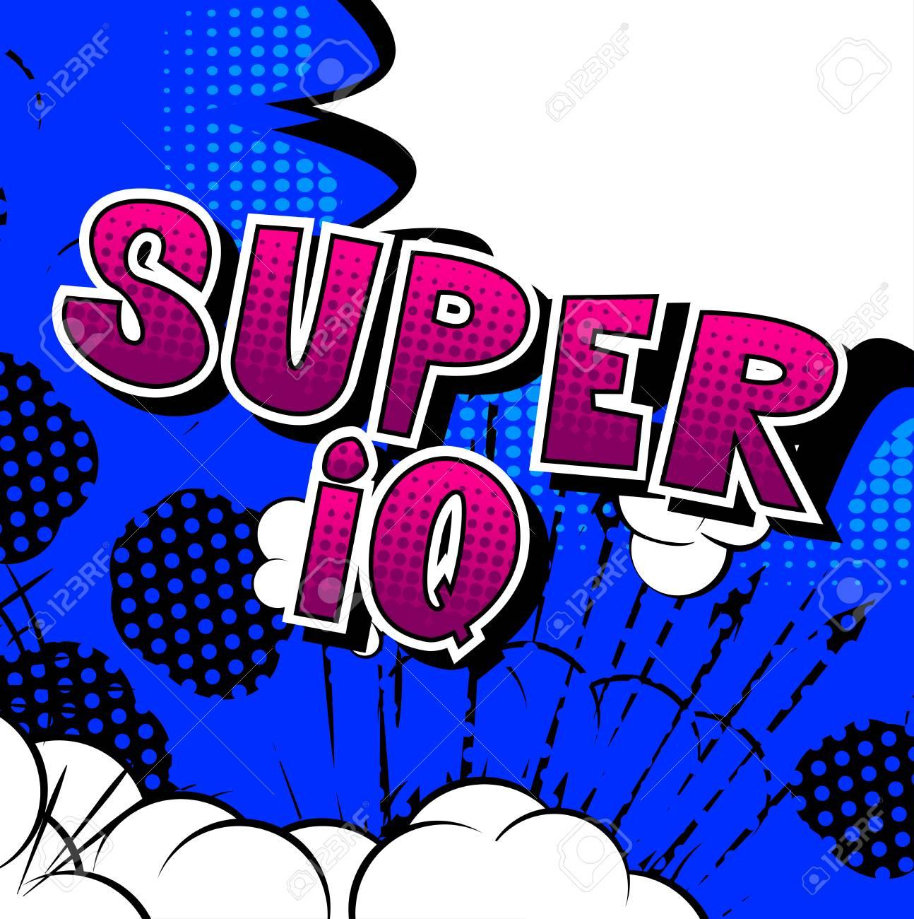 Super IQ - Vector illustrated comic book style phrase. - 108359198