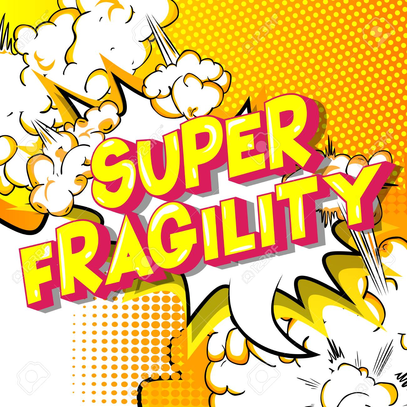 Super Fragility - Vector illustrated comic book style phrase on abstract background. - 114778283