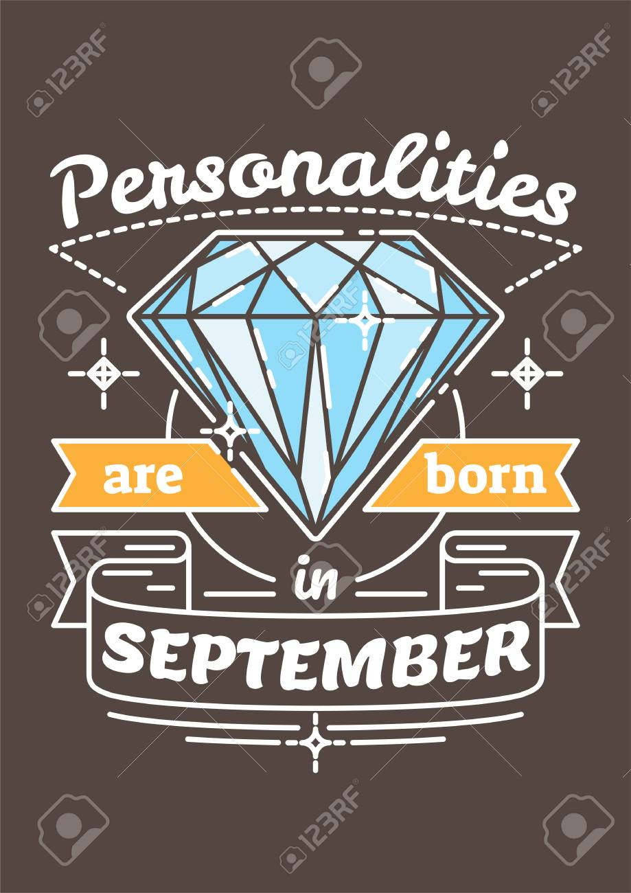 Personalities Are Born In September Birthday Greeting Present As T Shirt Card Or