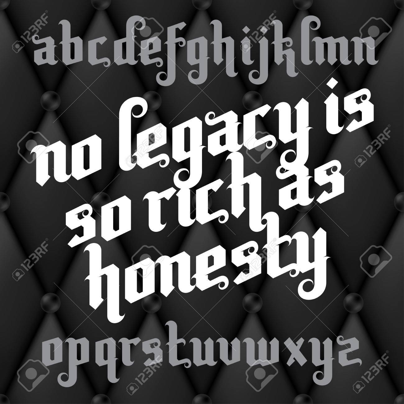 no legacy is as rich as honesty