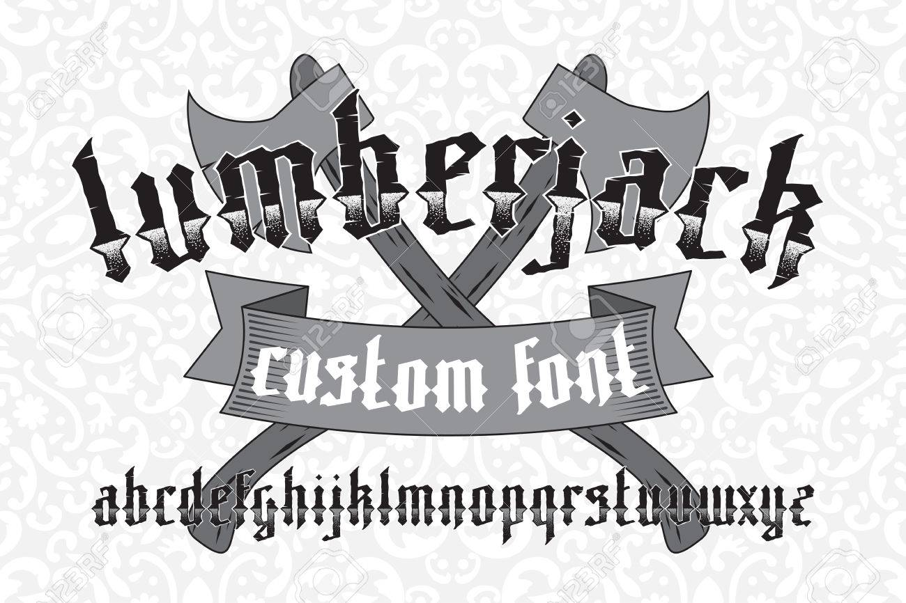 Lumberjack Custom Gothic Alphabet Font Set On Floral Pattern Background And Two Old Axes New