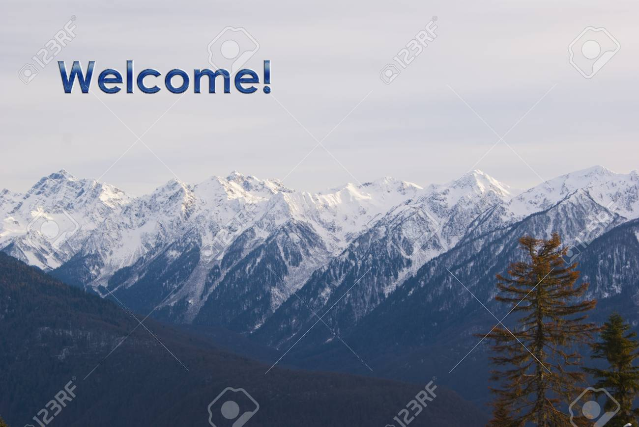 Winter mountain landscape with welcome greeting words stock photo stock photo winter mountain landscape with welcome greeting words m4hsunfo