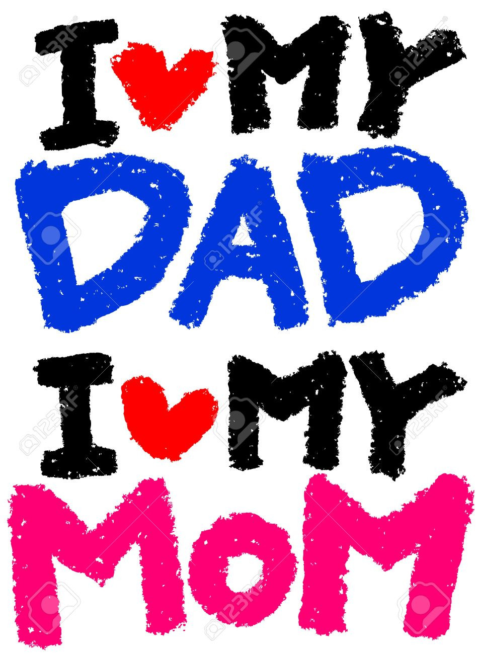 I Love My Dad I Love My Mom Royalty Free Cliparts Vectors And