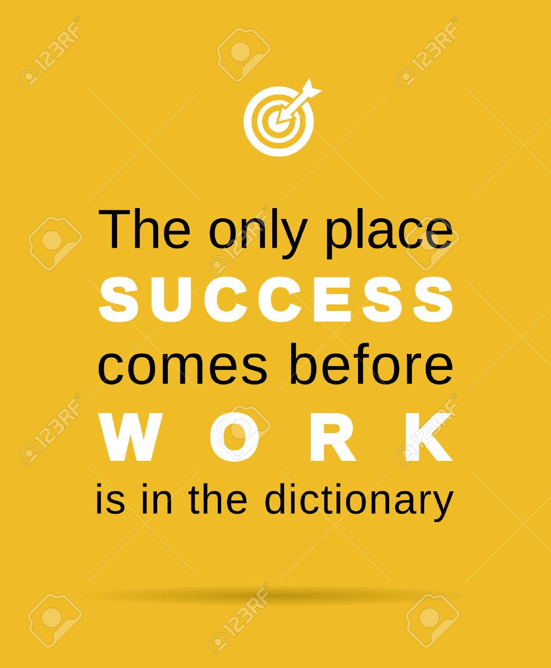 Inspirational Work And Success Business Quote Royalty Free ...