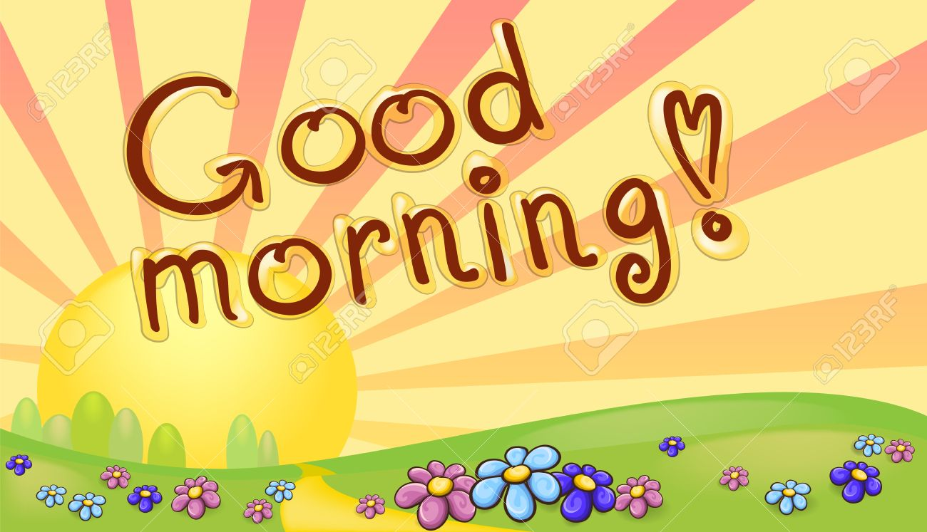 Good Morning Inscription In A Sunrise Landscape, Banner ...