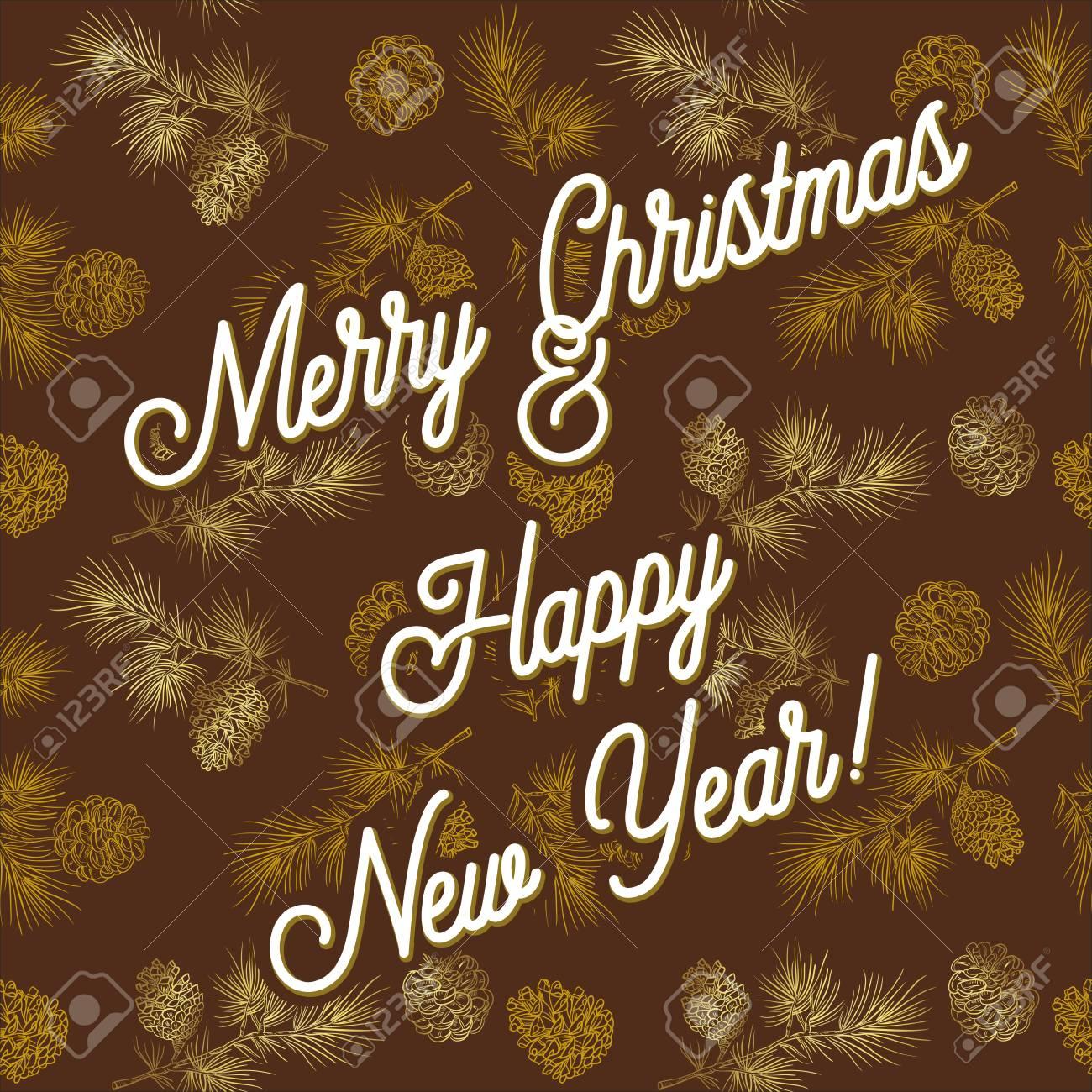 Frases De Felicitacion De Ano Nuevo Y Navidad.Tarjeta De Felicitacion De Feliz Navidad Y Ano Nuevo Frases De Felicitacion Sobre Un Fondo Marron Con Conos De Oro Ilustracion Vectorial Para