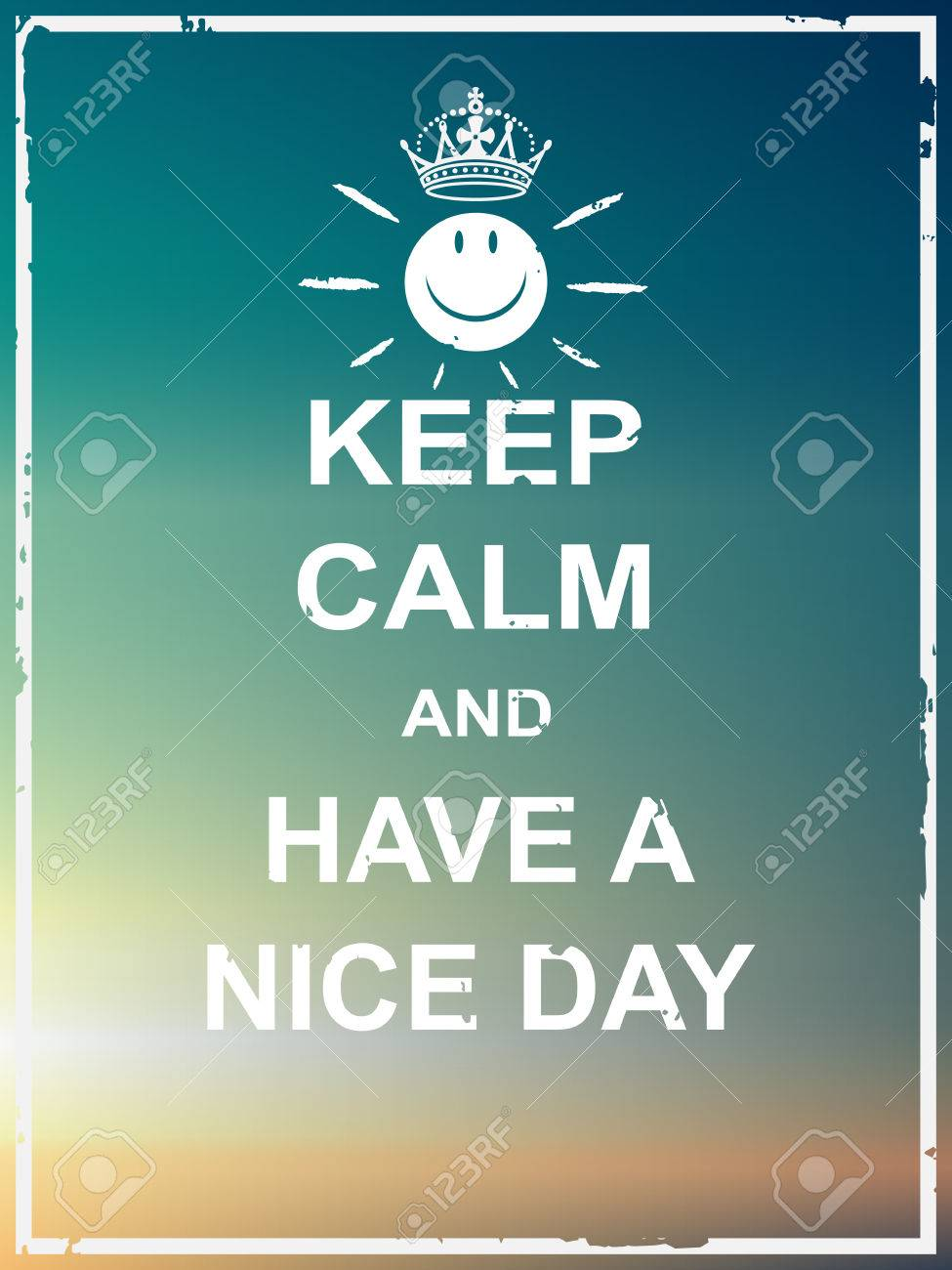 Keep calm and have a nice day poster for greeting,card,webpage,multipurpose - 51304955
