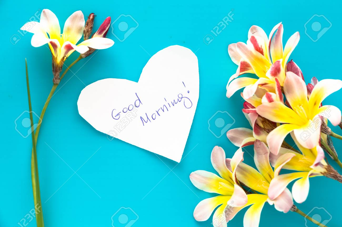 Note In Shape Of Heart With Words Good Morning With Flowers Stock
