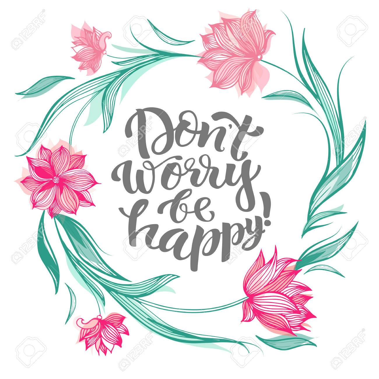 Lettering Dont Worry Be Happy Royalty Free Cliparts Vectors And