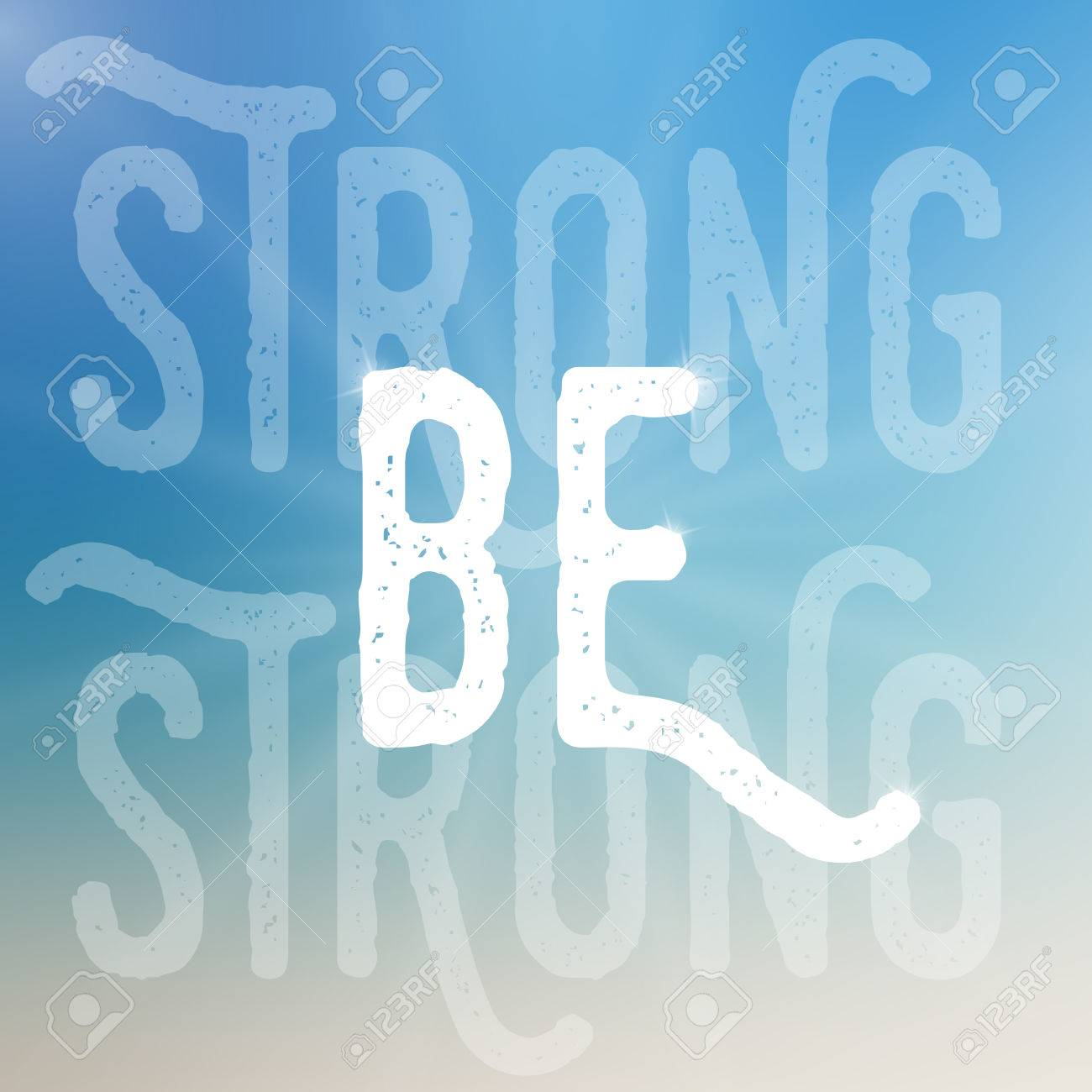 Vector Motivational Poster Template Be Strong Template On