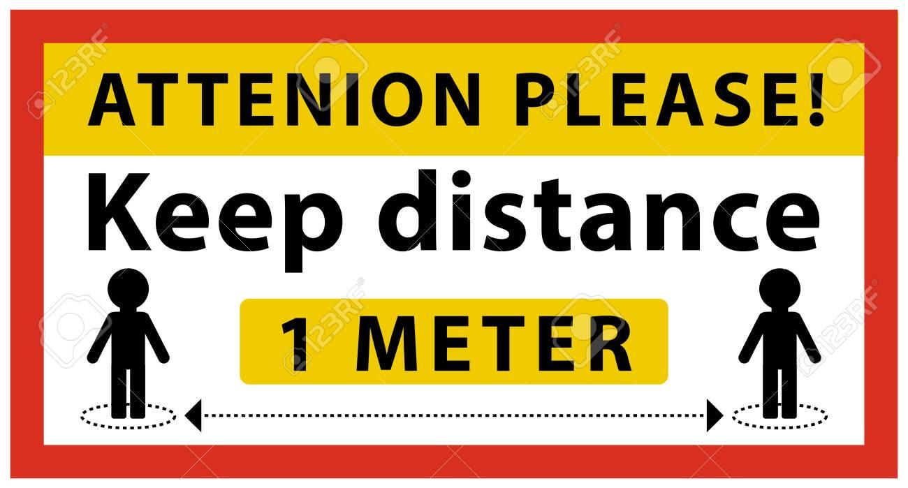 rectangular Coronavirus sign. Attenion please. Keep distance at least 1 meter between people. Information warning sign - 143580651