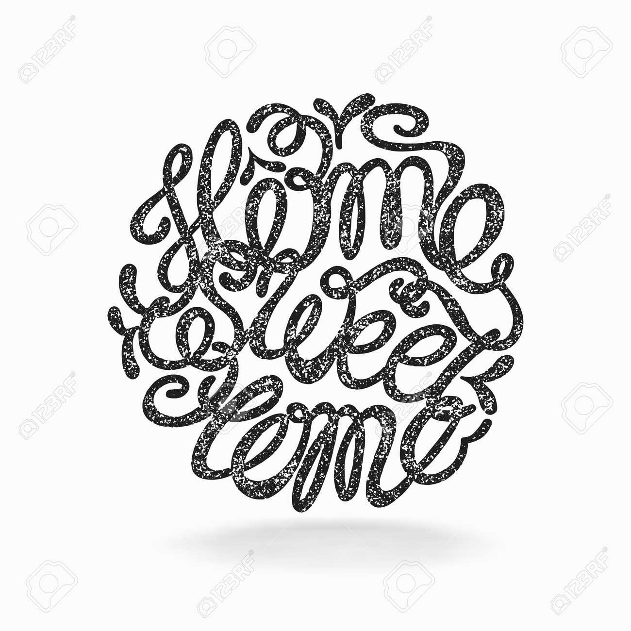 Mano Caligráfico Dibujado Cartel Letras Del Vector Home Sweet Home Frase De La Inscripción La Inspiración Para El Cartel Pancarta Postal