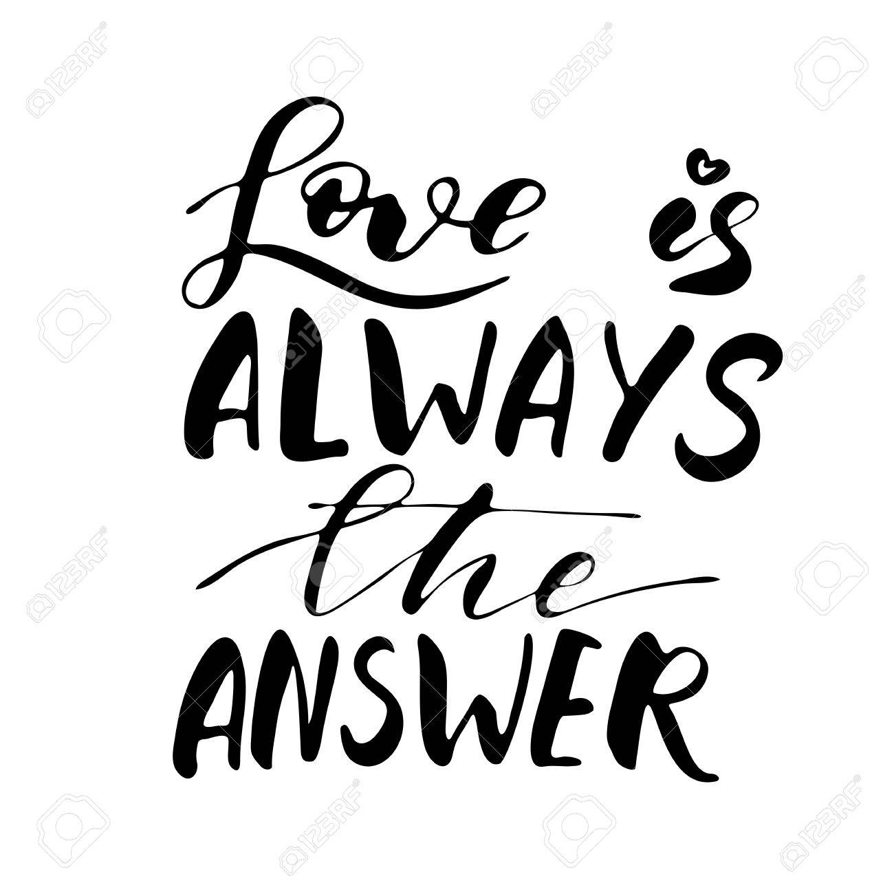 Love Is Always The Answer Freehand Ink Inspirational Romantic