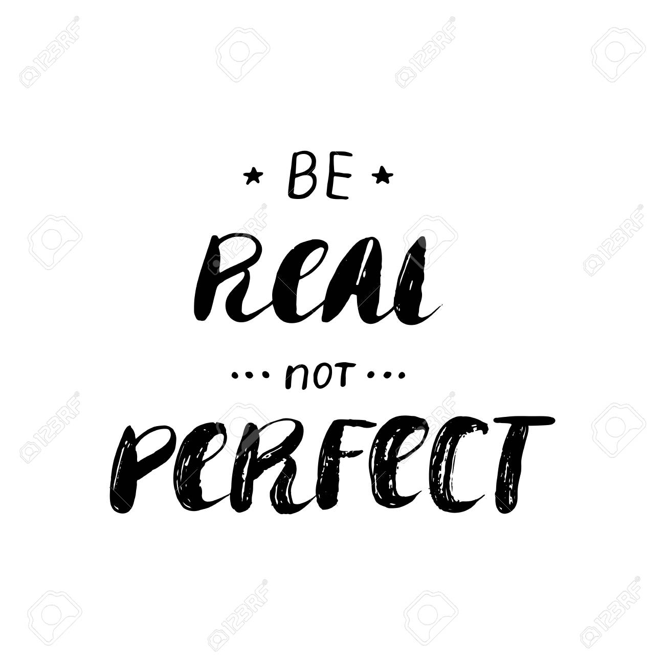 Be real not perfect - hand painted ink brush pen modern calligraphy...