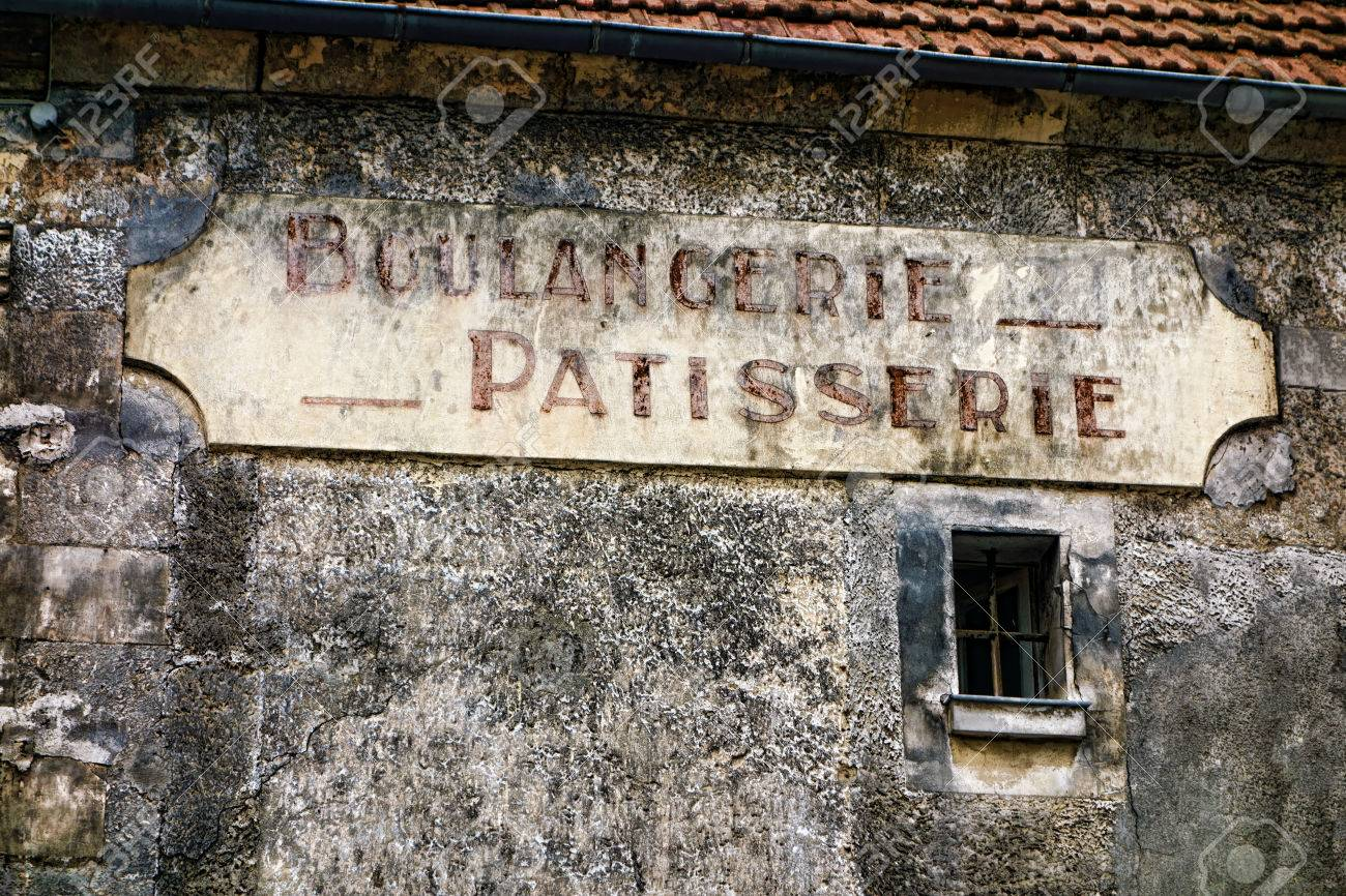 Boulangerie And Patisserie French Antique Bakery Pastry Shop Old Distressed Store Sign Hanging On